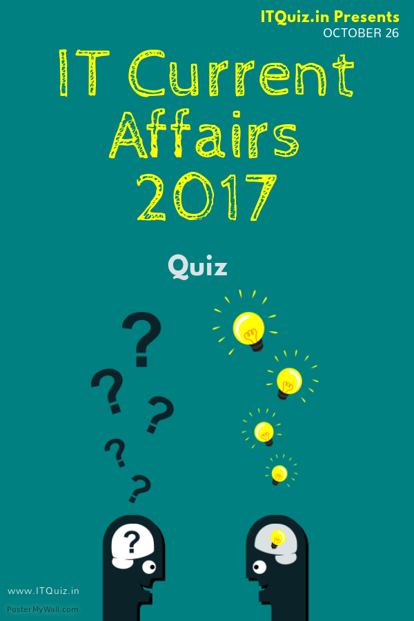 Current Affairs in Information Technology 2017