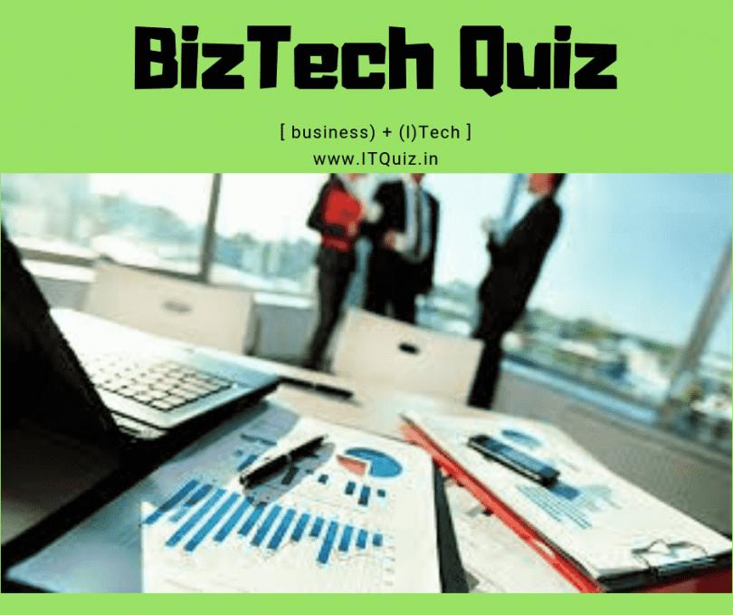20 Latest BizTech Quiz Questions & Answers 2019 - IT QUIZ