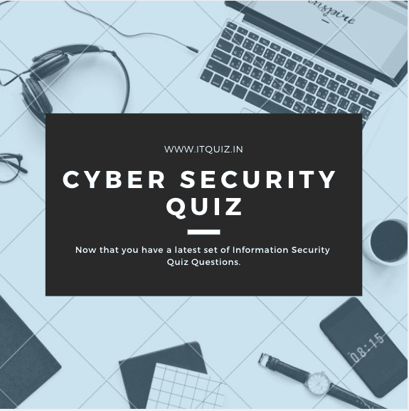 100+ Cyber Security Quiz Questions and Answers 2019 - IT QUIZ