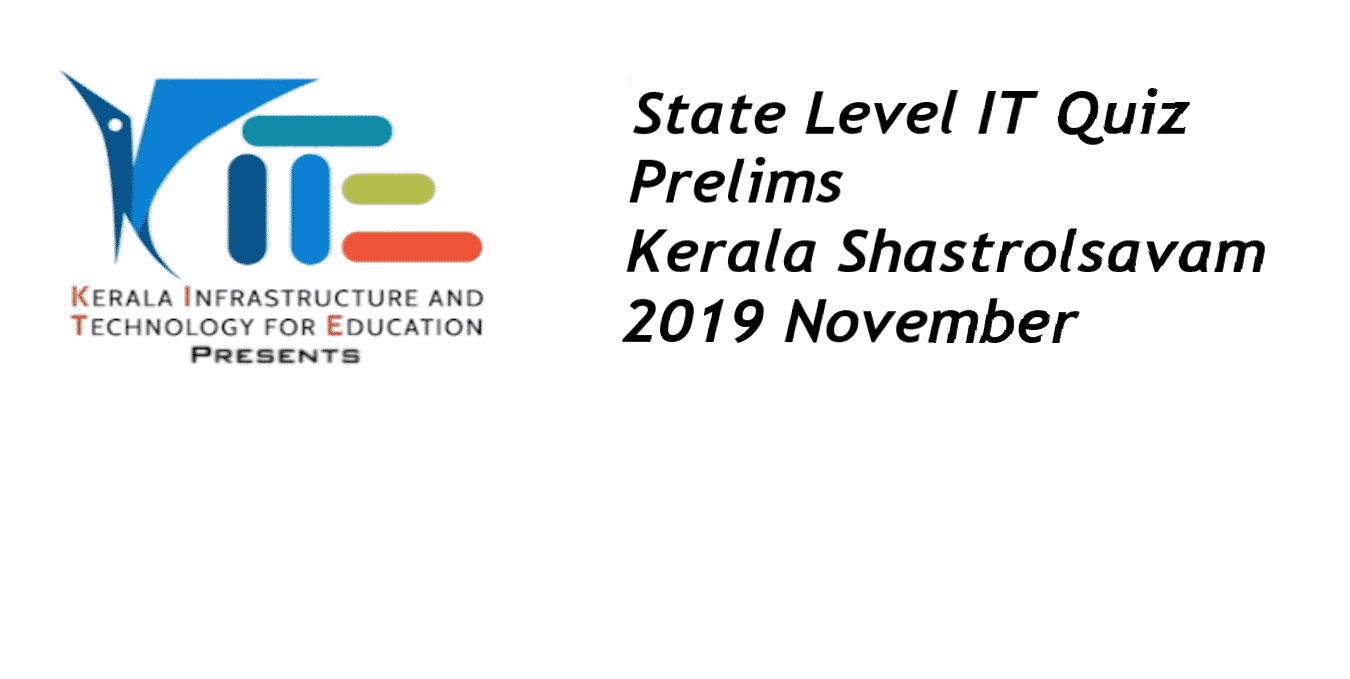 State level IT Quiz Prelims Kerala Shastrolsavam