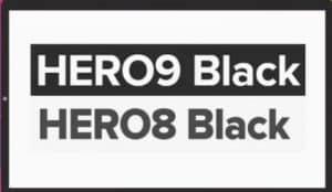 Hero9 black & Hero8 black